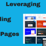 Leveraging Landing Pages