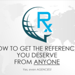 How to Get the References You Deserve from Anyone