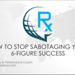 {Webinar Replay} How to Finally Stop Sabotaging Your Success
