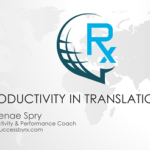 {Webinar Replay} How to Build a 6-figure Translation Business – Productivity in Translation