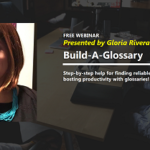 {Webinar Replay} Build-A-Glossary