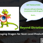 {Webinar Replay} Beyond Dictation — Leveraging Dragon for Next-Level Productivity
