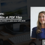 {Webinar Replay} How to Win at PDF Files – Intro to Earning More in Less Time with ABBYY