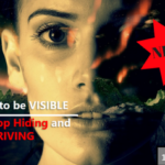 {Webinar Replay} You NEED to be VISIBLE: How to Stop Hiding and Start Thriving!