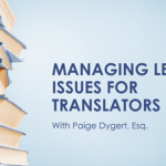 Managing Legal Issues for Translators