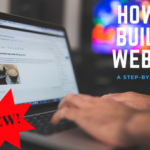 How to Build a Website — a Step-by-step guide