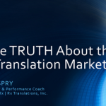 The Truth About the Translation Market