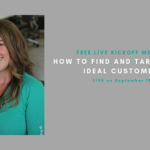 {Webinar Replay} How to Find and Target Your Ideal Customers