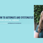 {Masterclass} How to Automate and Systematize Your Social Media