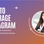 {Webinar Replay} How to Leverage Instagram for Translators/Interpreters