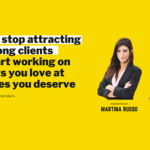 {Webinar Replay} How to stop attracting the wrong clients and start working on projects you love at the rates you deserve